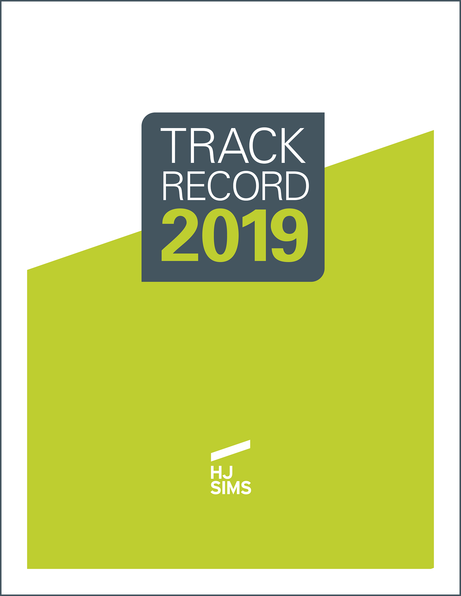 HJ Sims 2019 Track Record